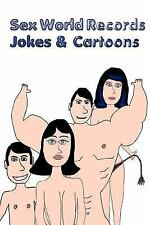 Sex World Records - Jokes and Cartoons by Anthony Giustina (2012, Paperback)