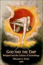 Editions SR: God and the Chip : Religion and the Culture of Technology 24 by...