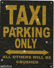 TAXI PARKING METAL SIGN RUSTIC VINTAGE STYLE 8x10in 20x25cm garage