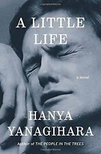 A Little Life: A Novel by Hanya Yanagihara (Hardcover) FREE SHIPPING NEW