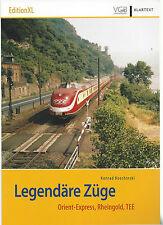 Legendäre Züge    Orient-Express, Rheingold, TEE