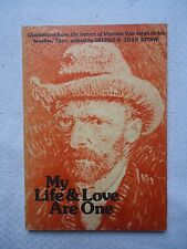 My Life and Love Are One : Quotations from the Letters of Vincent Van Gogh