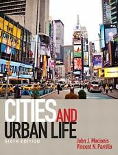 Cities and Urban Life by Vincent N. Parrillo and John J. Macionis (2012,...