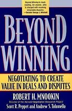 Beyond Winning: Negotiating to Create Value in Deals and Disputes-ExLibrary