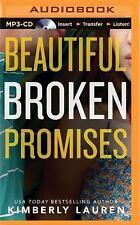 Broken: Beautiful Broken Promises 3 by Kimberly Lauren (2015, MP3 CD,...