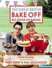 The Great British Bake Off Big Book of Baking, Collister, Linda, Very Good Books