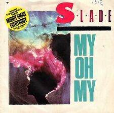 "7"" Slade – My Oh My / Merry Xmas Everybody / Spec.Lim.Edition- 3Track // UK 1983"