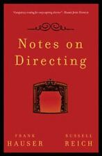 Performance Bks.: Notes on Directing by Frank Hauser and Russell Reich (2008,...