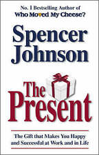 The Present: The Gift That Makes You Happy And Successful At Work And In Life,GO