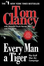 Every Man A Tiger: The Gulf War Air Campaign (Commander Series)