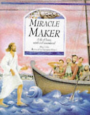 Miracle Maker: Life of Jesus in Stories, Poems and Prayers, Mary Joslin, New Boo