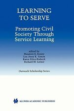 International Series in Outreach Scholarship Ser.: Learning to Serve :...
