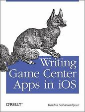 Writing Game Center Apps in IOS : Bringing Your Players into the Game by...
