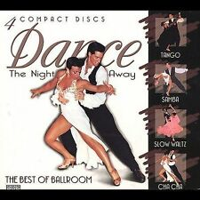 Dance the Night Away (4 CD Box Set) the Best of Ballroom Tango Samba Cha