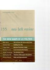 NEW LEFT REVIEW MAGAZINE - 'THE NEW SHAPE OF US POLITICS' NO. 155