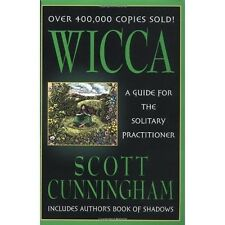 Wicca (For the Solitary Practitioner) by Scott Cunningham!