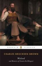 Wieland and Memoirs of Carwin the Biloquist by Charles Brockden Brown (1991,...