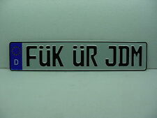 FuK uR JDM bmw cooper jaguar German license plate euro european audi porsche