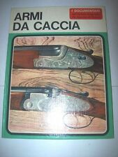 ARMI DA CACCIA-I DOCUMENTARI DE AGOSTINI 6-SERGIO PEROSINO-SETTEMBRE 1967-RILEG.