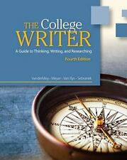 The College Writer: A Guide to Thinking, Writing, and Researching 4th Edition