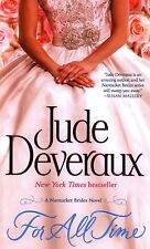 Jude Deveraux  For All Time   Nantucket Brides   Historical Romance Pbk NEW Book