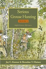 new Serious Grouse Hunting book 1 - upland bird hunting - DISCOUNTED PRICE!