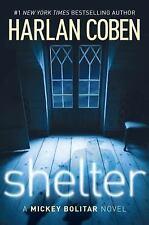 Shelter: A Mickey Bolitar Novel, Harlan Coben, Good Condition, Book