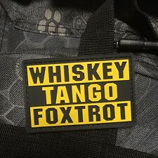 PVC WHISKEY TANGO FOXTROT WTF YELLOW Morale PATCH POLICE OPS ARMY Tactical US