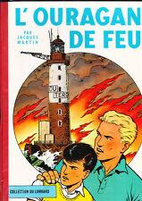 MARTIN. Lefranc. L'Ouragan de Feu. Lombard 1961. TTB