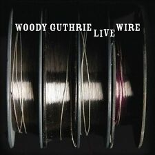 The Live Wire by Woody Guthrie