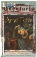 Quentaris Chronicles - Angel Fever - Isobelle Carmody (pb 2004) ex-library