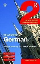 Colloquial German 2 : The Next Step in Language Learning by Annette Duensing...