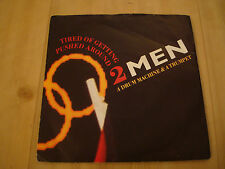 """2 MEN A DRUM MACHINE & A TRUMPET-TIRED OF GETTING PUSHED AROUND  (LONDON 7"""")"""