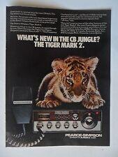 1976 Print Ad Pearce-Simpson Tiger Mark 2 CB Radio ~ What's New in the Jungle?