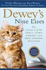 Dewey's Nine Lives: The Legacy of the Small-Town Library Cat Who Inspired Milli
