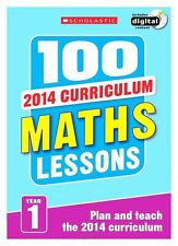 100 Maths Lessons: Year 1 (100 Lessons - 2014 Curriculum), Montague-Smith, Ann,