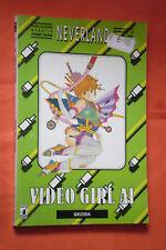 VIDEO GIRL AI - 1°serie- N°13- DI:MASAKU KATSURA- collana neverland- STAR COMICS