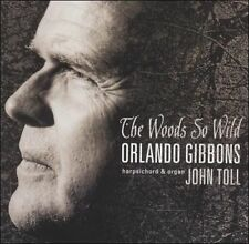 Orlando Gibbons:The Woods So Wild, New Music