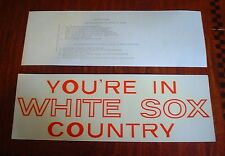 "VINTAGE ""YOU'RE IN WHITE SOX COUNTRY"" DECAL/INSIDE OF GLASS GRAFCO DECAL"