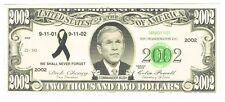 President George W Bush Novelty Bill Fun Money Note Political 9-11 Never Forget