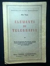 ELEMENTI DI TELEGRAFIA TESTA ANNI '30