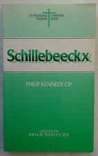 PHILIP KENNEDY OP.SCHILLEBEECKX.1ST S/B 1993,CHRISTIAN THINKERS BORN 1914
