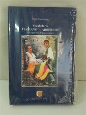 Vocabolario ITALIANO - ARBERESH con epitome di grammatica P. Napoletano OMA19