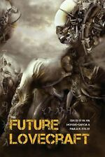 Future Lovecraft by Mari Ness, Paul Jessup, Jesse Bullington and Nick Mamatas...