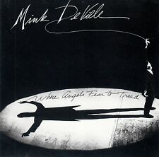 MINK DEVILLE : WHEN ANGELS FEAR TO TREAD / CD - NEUWERTIG
