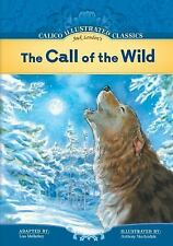 The Call of the Wild (Calico Illustrated Classics) (Calico Illustrated-ExLibrary