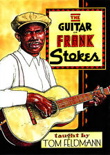 THE Blues GUITAR OF FRANK STOKES Video Lesson DVD with Tom Feldmann PDF and TABs