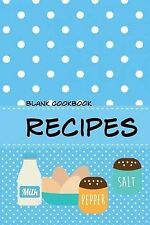 Blank Cookbook Recipes Blank Recipe Book Journal for Jotting Down Your Recipes K