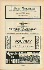 ADVERT Vouvray Vineyard Wine Chateau Moncontour Cristal Marc Bredif A Carre