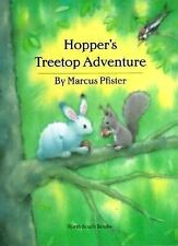 Hopper's Treetop Adventure Pfister, Marcus Hardcover